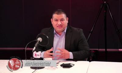Abiu González Ixba - Director Universidad TecMilenio Nuevo Laredo