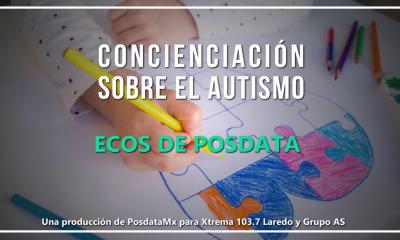 PosdataMx Especial - Concienciación sobre el autismo