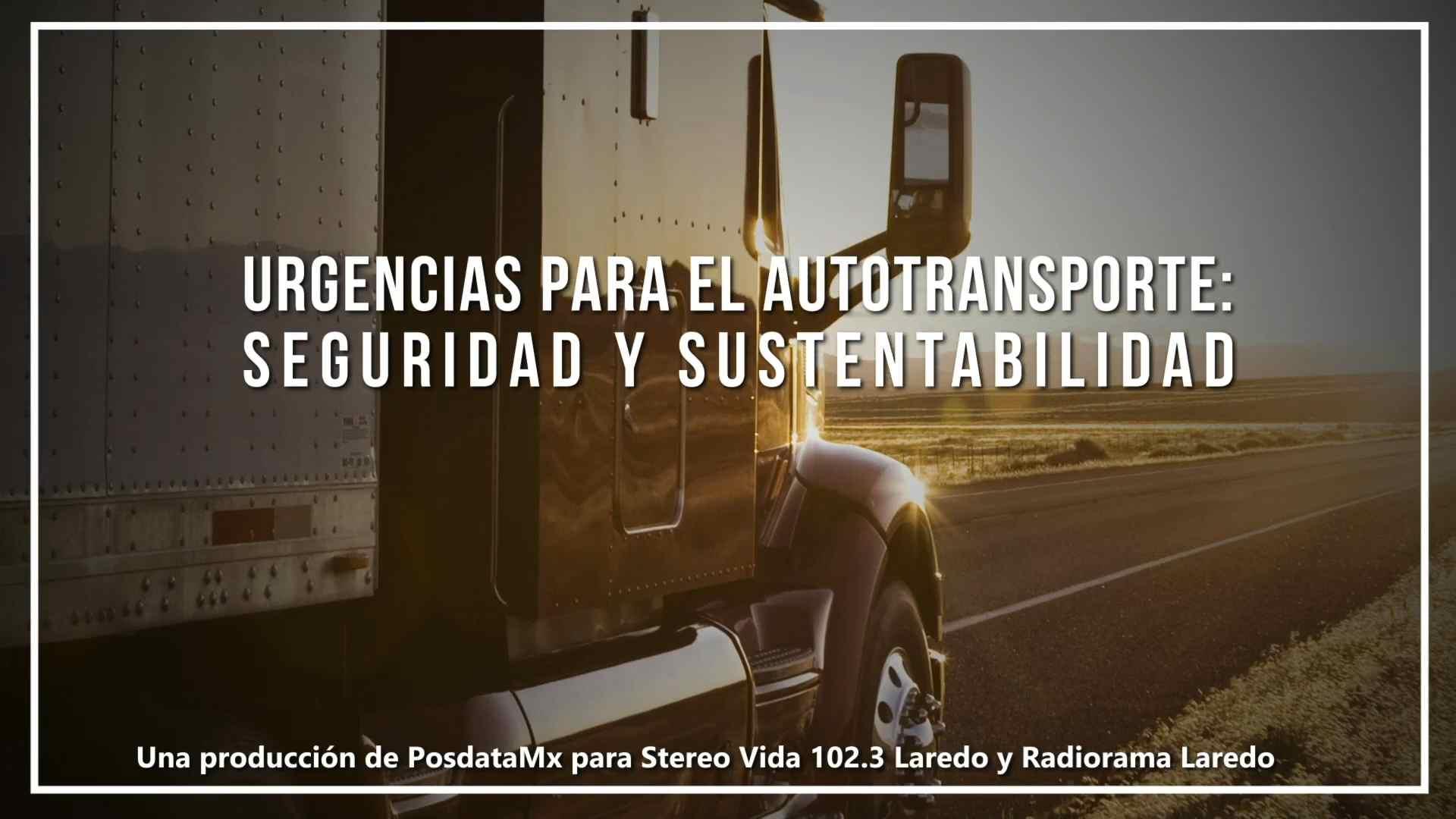 Urgencias para el autotransporte_ seguridad y sustentabilidad